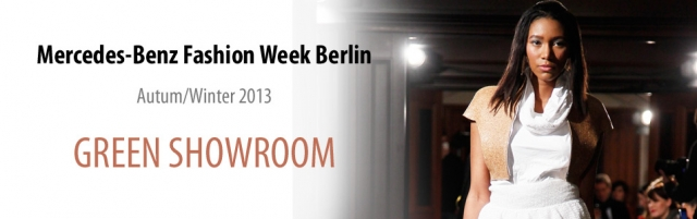 Berlin Fashion Week a/w 2013GREEN SHOWROOM