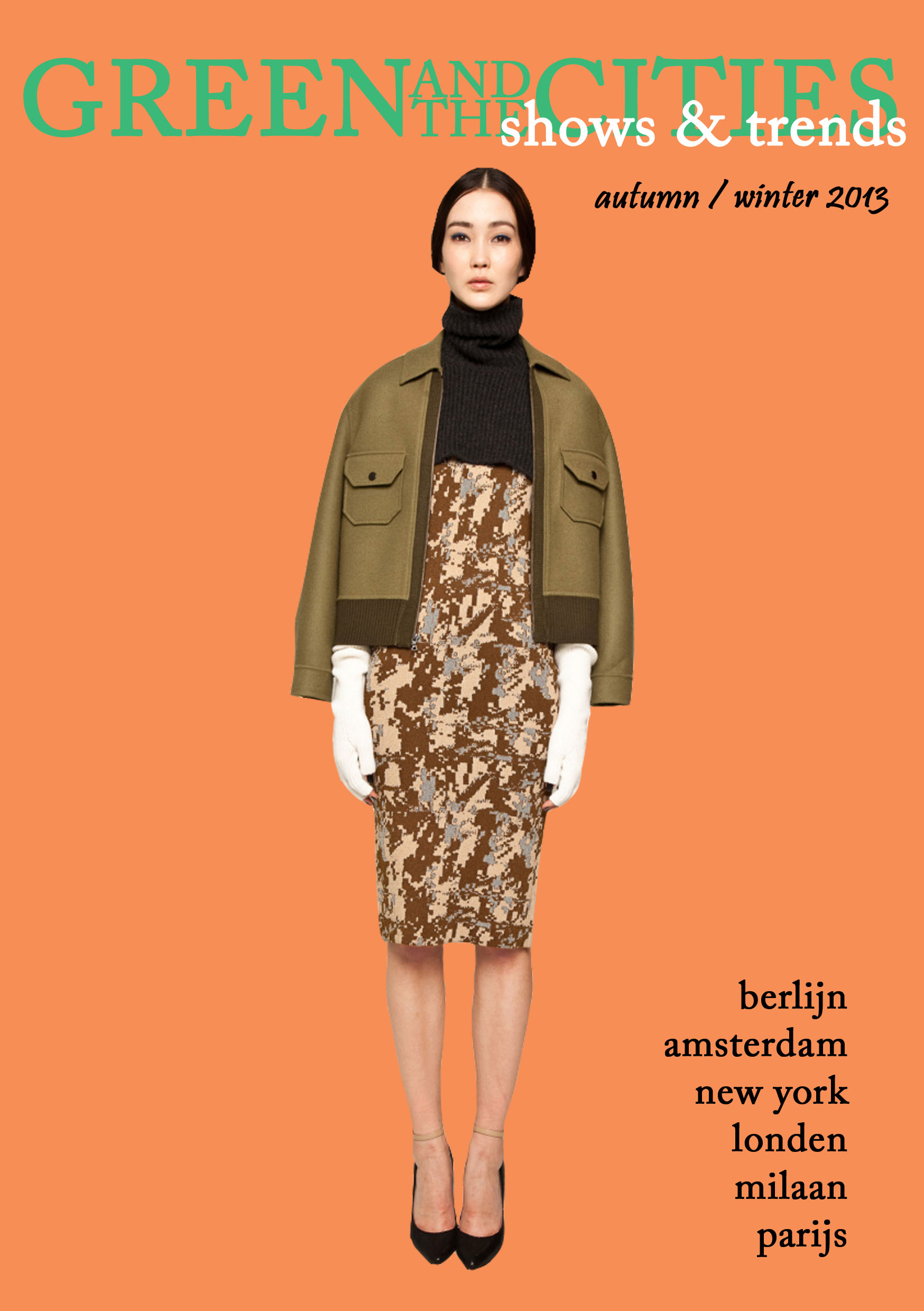 GREEN AND THE CITIES shows & trends autumn winter 2013