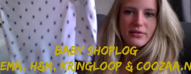 baby shoplog | hema, h&m, kringloop & coozaa | duurzame due date | green and the cities