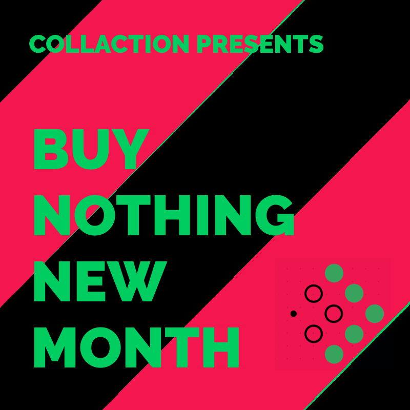 buy nothing new month | green and the cities