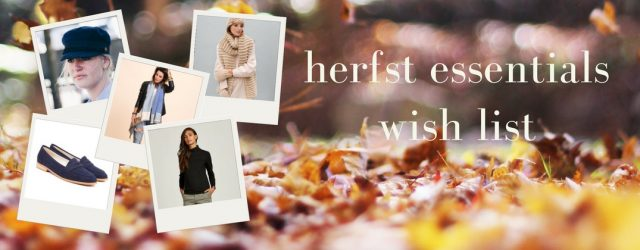 herfst essentials shop list - autumn capsule collection | green and the cities